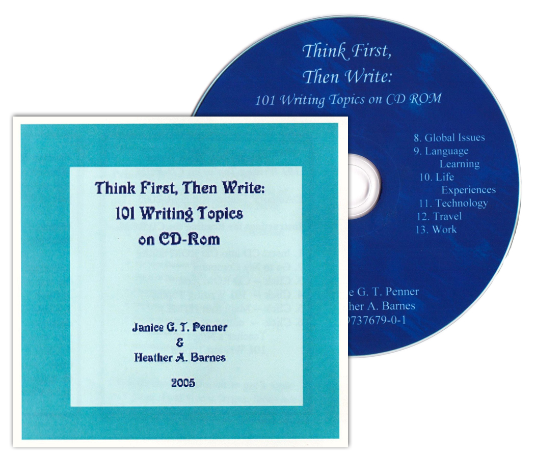 Think First, Then Write: 101 Writing topics on CD-ROM