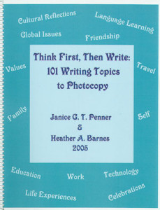 Think First, Then Write: 101 Writing topics